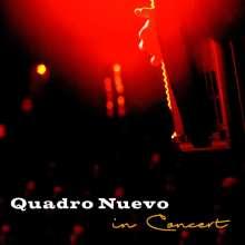 Quadro Nuevo: In Concert (180g), 2 LPs