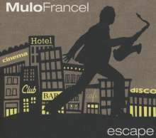 Mulo Francel (geb. 1967): Escape, CD