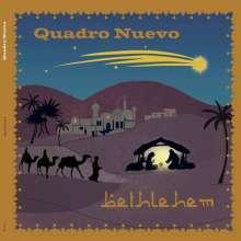 Quadro Nuevo: Bethlehem (180g), 2 LPs
