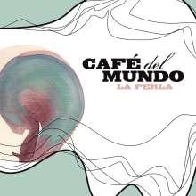 Café Del Mundo: La Perla, CD