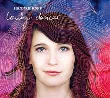Hannah Köpf: Lonely Dancer, CD