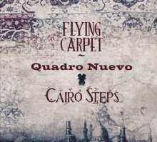 Quadro Nuevo & Cairo Steps: Flying Carpet, CD