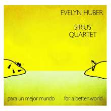 Evelyn Huber (geb. 1970): Para Un Mejor Mundo - For A Better World (180g), 2 LPs