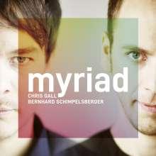 Chris Gall & Bernhard Schimpelsberger: Myriad (180g), LP