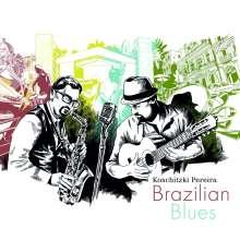 Koschitzki Pereira: Brazilian Blues, CD