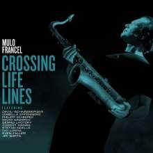 Mulo Francel (geb. 1967): Crossing Life Lines, LP