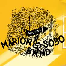 Marion & Sobo Band: Histoires, CD