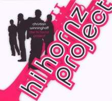 Christian Winninghoff: Hi Hornz Project, CD