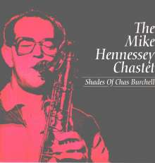 Mike Hennessey: Shades Of Chas Burchell (180g) (Limited Edition), 2 LPs