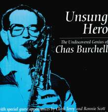 Chas Burchell: Unsung Hero (180g) (Limited Edition), 2 LPs