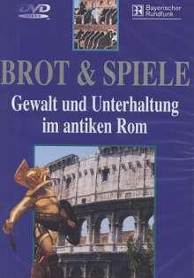 Antike: Brot & Spiele - Gewalt und Unterhaltung im alten Rom, DVD