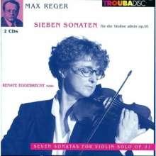 Max Reger (1873-1916): Sonaten f.Violine solo op.91 Nr.1-6, 2 CDs