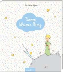 Antoine de Saint-Exupéry: Unser kleiner Prinz, Buch