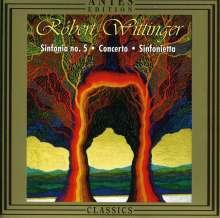 Robert Wittinger (geb. 1945): Symphonie Nr.5, CD