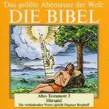 Das größte Abenteuer der Welt: Die Bibel / Altes Testament 3, CD