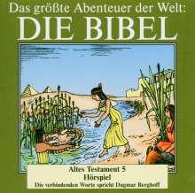 Das größte Abenteuer der Welt: Die Bibel / Altes Testament 5, CD