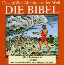Das größte Abenteuer der Welt: Die Bibel / Altes Testament 6, CD