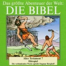 Das größte Abenteuer der Welt: Die Bibel / Altes Testament 7, CD