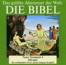 Das größte Abenteuer der Welt: Die Bibel / Neues Testament 4, CD