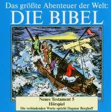 Das größte Abenteuer der Welt: Die Bibel / Neues Testament 5, CD