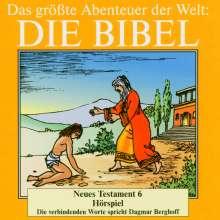 Das größte Abenteuer der Welt: Die Bibel / Neues Testament 6, CD