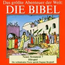 Das größte Abenteuer der Welt: Die Bibel / Neues Testament 7, CD