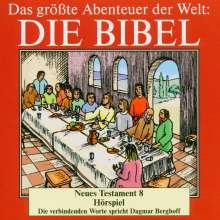 Das größte Abenteuer der Welt: Die Bibel / Neues Testament 8, CD