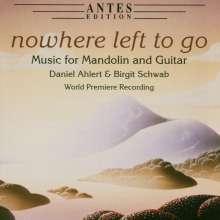 Musik für Mandoline & Gitarre - Nowhere left to go, CD