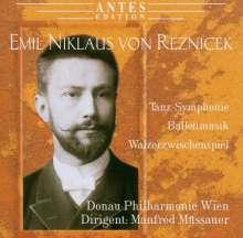 Emil Nikolaus von Reznicek (1860-1945): Tanz-Symphonie, CD