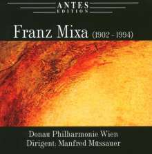 Franz Mixa (1902-1994): Symphonie Nr.2, CD