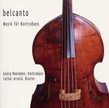 Georg Noeldeke - Belcanto-Musik für Kontrabass, CD