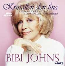 Bibi Johns: Kristallen Den Fina: Schwedische Volkslieder, CD