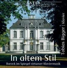 Tobias Bigger - In Altem Stil, CD