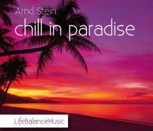 Arnd Stein: Chill In Paradise: Life Balance Music, CD