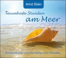 Arnd Stein: Traumhafte Stunden am Meer, CD