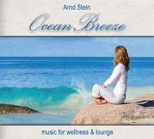 Arnd Stein: Ocean Breeze: Music For Wellness & Lounge, CD