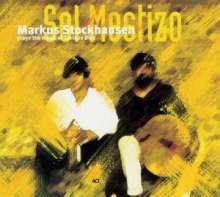 Markus Stockhausen (geb. 1957): Sol Mestizo: The Music, CD