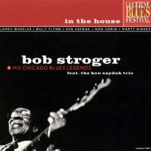 Bob Stroger: In The House - Live 1998, CD