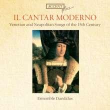 Il Cantar Moderno - Venetian & Neapolitan Songs (15.Jh.), CD