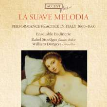 Ensemble Badinerie - La Suave Melodia, CD