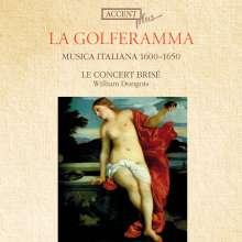 Musica Italiana 1600-1650 - La Golferamma, CD