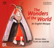 The Wonders of the World - A 17th Century English Masque, SACD