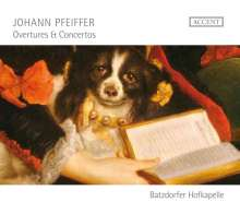 Johann Pfeiffer (1697-1761): Ouvertüren & Konzerte, CD