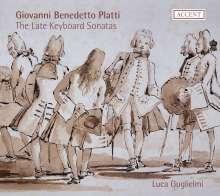 Giovanni Benedetto Platti (1697-1763): Die späten Cembalosonaten, CD