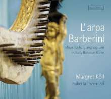 L'arpa Barberini - Music for Harp and Soprano in Early Baroque Rome, CD