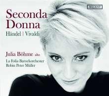 Julia Böhme - Seconda Donna (Händel / Vivaldi), CD