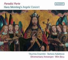 Paradisi Porte - Vocal and instrumental Music around 1500 relating to Hans Memling's famous Painting, CD