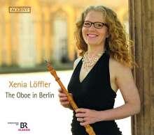 Xenia Löffler - Die Oboe in Berlin, CD