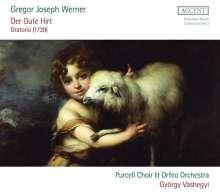Gregor Joseph Werner (1695-1766): Der Gute Hirt (Oratorium), 2 CDs