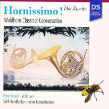 Peter Arnold - Hornissimo 2 (Hornkonzerte), CD
